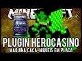 [Tutorial]HeroCasino - Maquina Caça-niqueis em Placa Minecraft