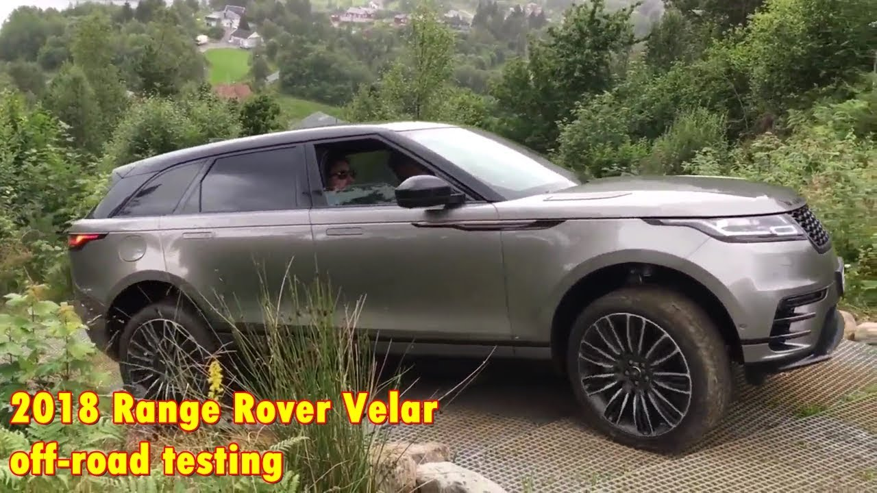 2018 range rover velar off road testing youtube. Black Bedroom Furniture Sets. Home Design Ideas