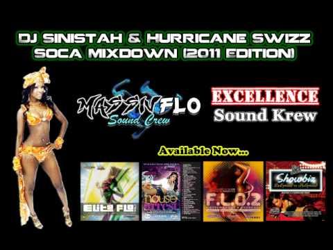 Massiv Flo & Excellence Sound Krew - Soca Mixdown 2011