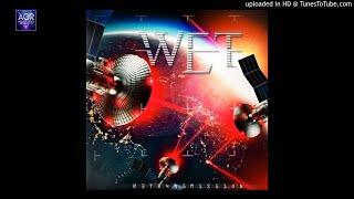 W.E.T. - Big Boys Don't Cry
