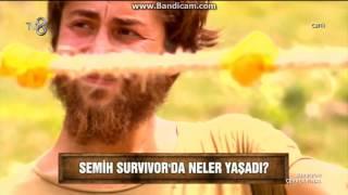 SEMİH ÖZTÜRK  ÜN SURVİVOR MACERASI..