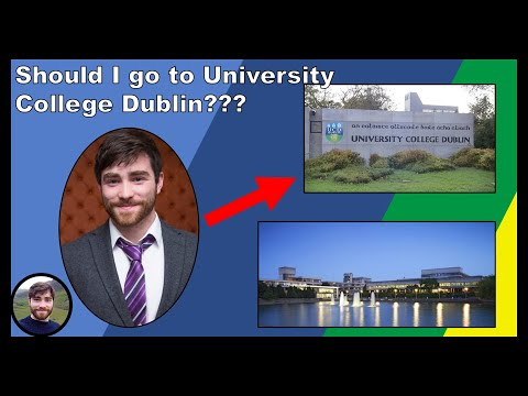 Should YOU Go To UCD ?? (University College Dublin)