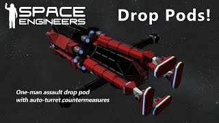 Space Engineers - Assault Drop Pods