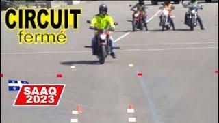 Surprises & Nouveautés Circuit Fermé Moto SAAQ