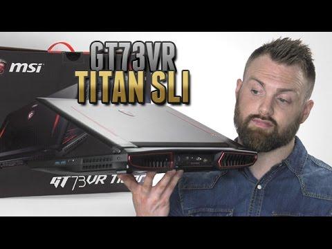 MSI GT73VR TITAN 4K SLI Vista