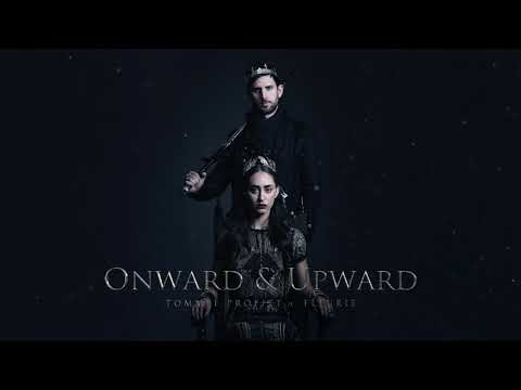 """Onward & Upward"" (feat. Fleurie) // Produced by Tommee Profitt"