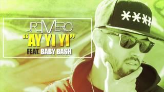 "J Romero ""Ay Yi Yi"" Feat. Baby Bash (Explicit)"