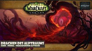 [Guide][Patch7.0.3] World of Warcraft - Drachen des Alptraums   deut...