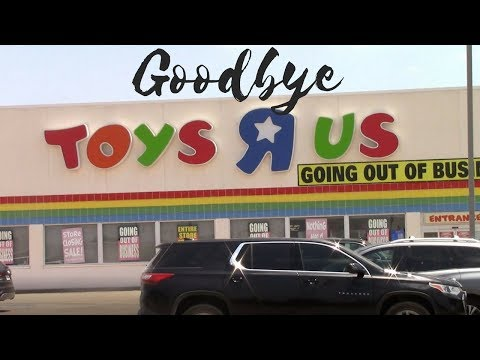 Goodbye Toys R Us