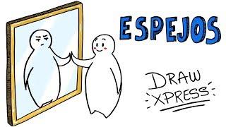 LOS ESPEJOS | DrawXpress