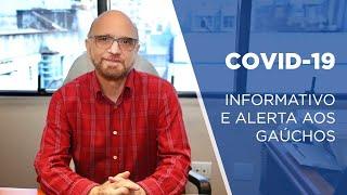 COVID-19: INFORMATIVO E ALERTA AOS GAÚCHOS.