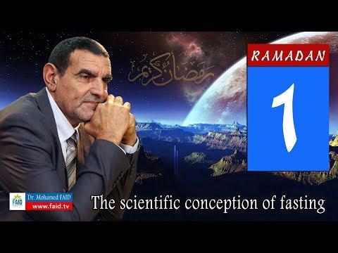 Dr faid | ramadan 1 | The scientific conception of fasting