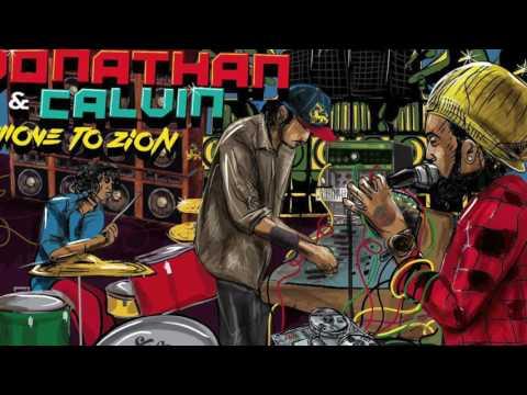 JONATHAN&CALVIN  MOVE TO ZION