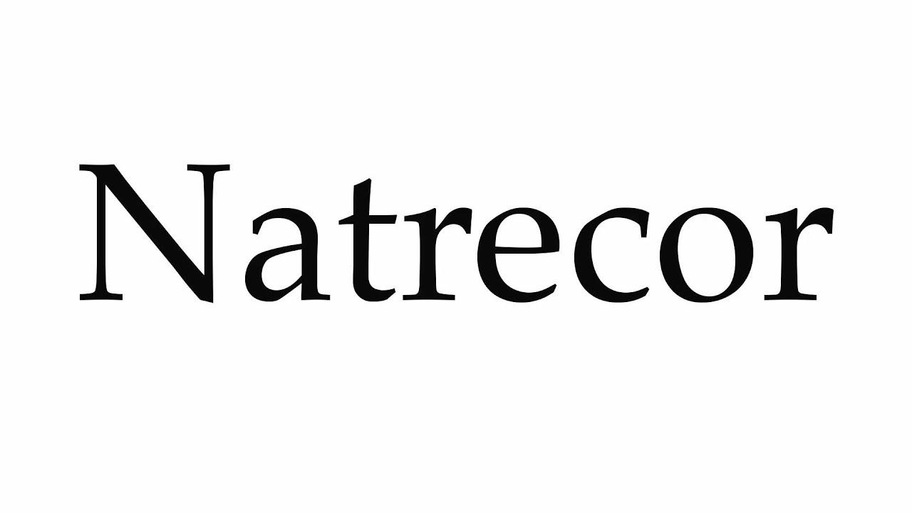 How to Pronounce Natrecor - YouTube