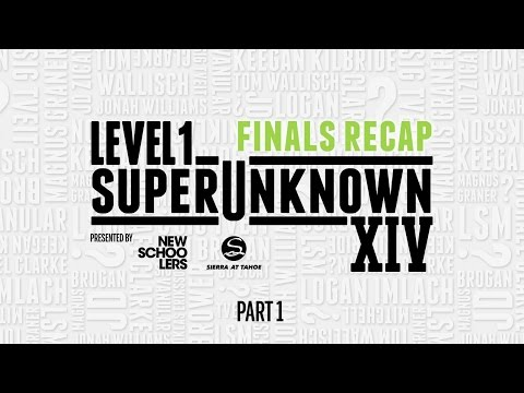 SuperUnknown XIV Finals Part 1