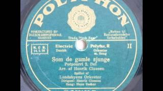 Som de gamle sjunge, Potpourri - Landsbyens Orkester; Henrik Clausen; Hans Bacher 1932