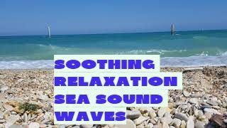 Soothing relaxation nature waves sea sounds for deep sleep