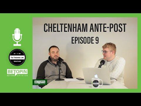 🐴 Cheltenham Festival 2020 | Ante-Post Betting Tips | Episode 9