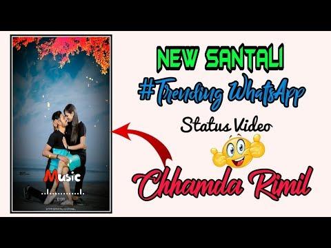 CHHAMDA RIMIL  Santali Romantic WhatsApp Status Video   Star Santali Channel   