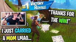 I carried a MOM to her first win on Fortnite...