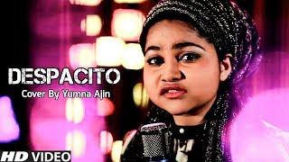 Despacito Cover By Yumna Ajin | HD VIDEO
