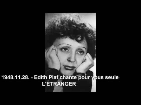 Edith Piaf - Ritka felvételek / Rare recordings
