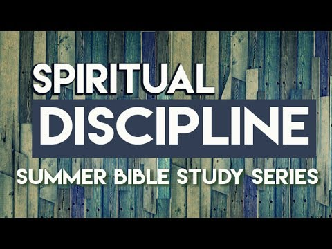 Session 6: Discipline of Worship (Right Now Media)