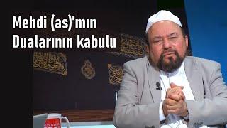 Mehdi (as)'mın dualarının kabulu