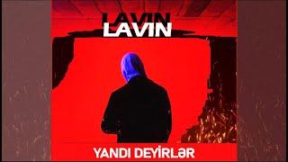 Lavin - Yandi Deyirler  (audio )