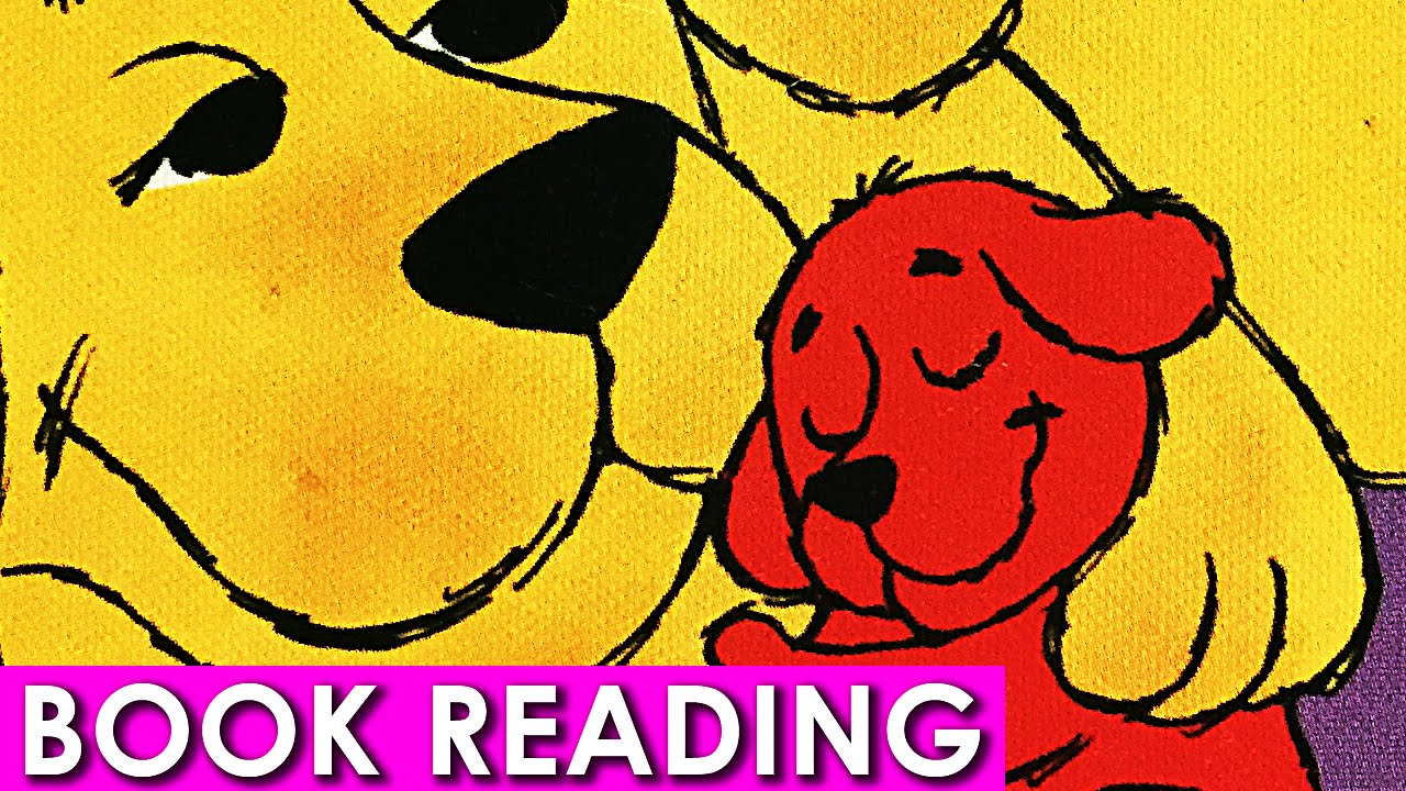 cliffords happy mothers day clifford the big red dog read along aloud book youtube
