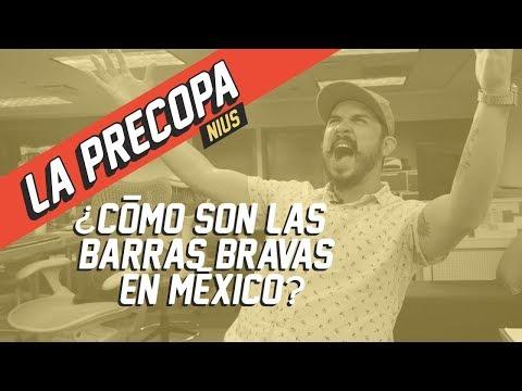 La Barras Bravas en México | La Precopa Nius Ep. 5