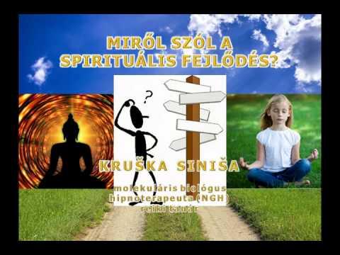 Miről szól a spirituális fejlődés? - 01:53:28