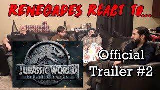 Renegades React to... Jurassic World: Fallen Kingdom - Official Trailer #2