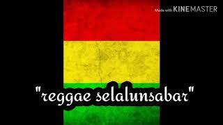 """Download Reggae""""selalu sabar"""""""