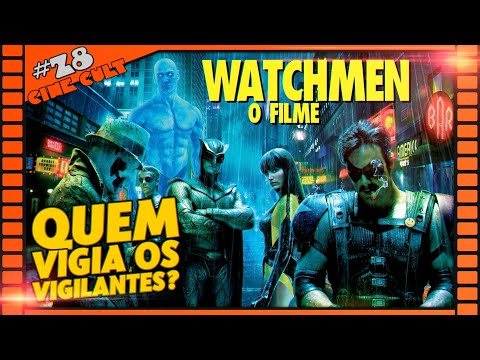 Watchmen: O Filme | Cine Cult #28