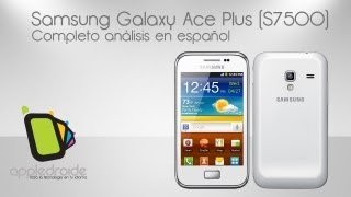 Samsung Galaxy ace plus S7500 Completo Review