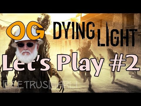 Dying Light - Multiplayer - Let's Play #2 - Old Grumps - Jack Hoffman Tribute