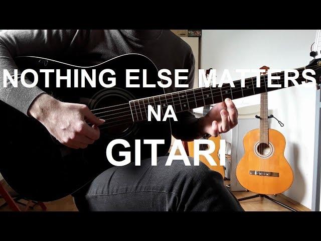 Kako svirati Nothing Else Matters na GITARI - Uvod