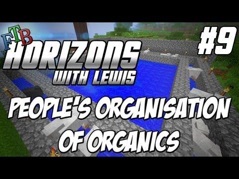 FTB Horizons  - Episode 9 - People's Organisation of Organics