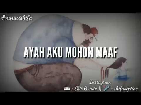 AYAH AKU MOHON MAAF  || Musikalisasi Puisi ||