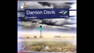 Damion Davis - Hellwach (Drum and Bass Remix)
