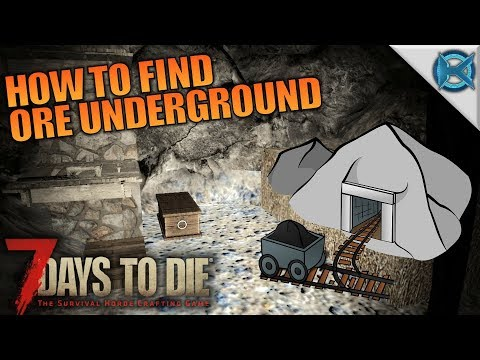 HOW TO FIND ORE UNDERGROUND | 7 Days to Die | Let's Play Gameplay Alpha 16 | S16E42