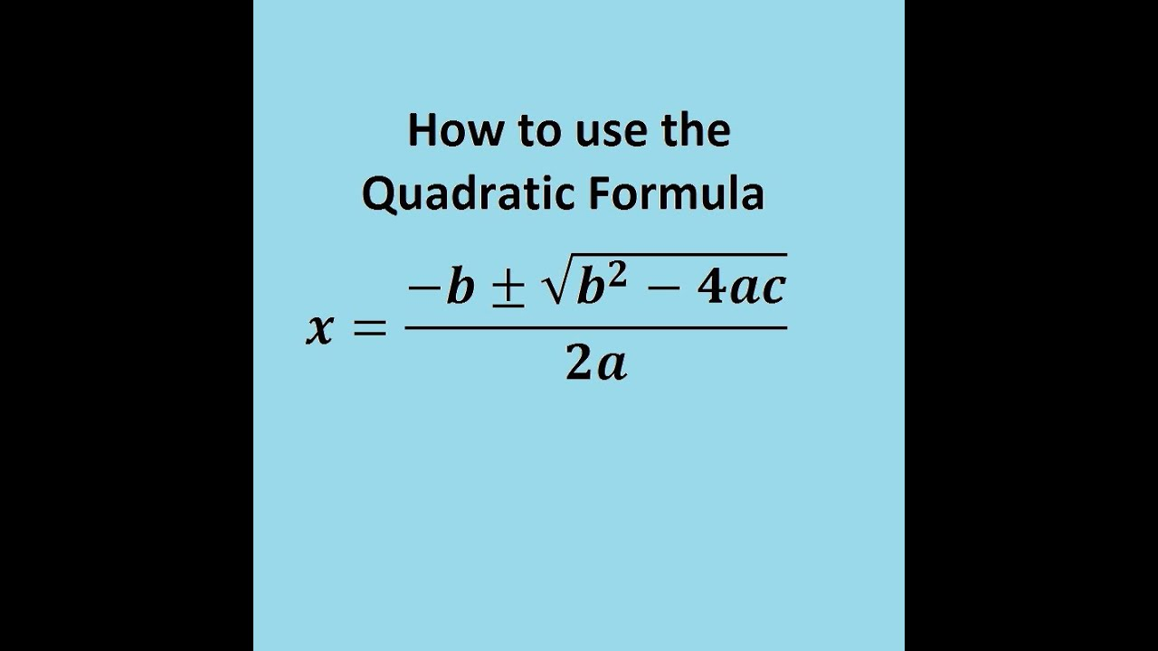 The Quadratic Formula: solving quadratic equations easily - YouTube