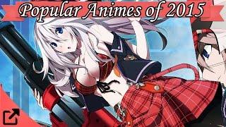 Top 50 Popular Animes of  2015 MAL RANK