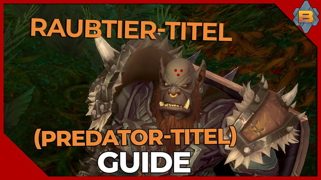 Raubtier - Titel [Guide] deutsch