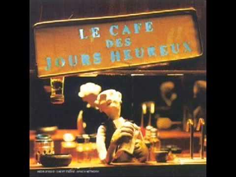 Les Hurlements d'Léo - Café des Jours Heureux