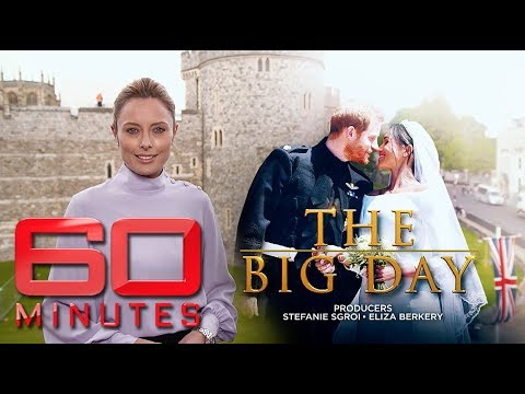 The big day - Harry and Meghan's fairytale royal wedding | 60 Minutes Australia