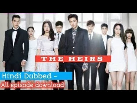 Download The Heirs Season 1 Official Hindi Trailer & download