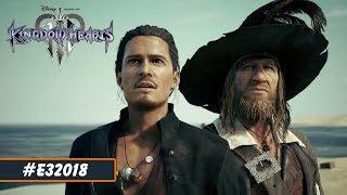 Kingdom Hearts 3   E3 2018 Пираты Карибского моря трейлер