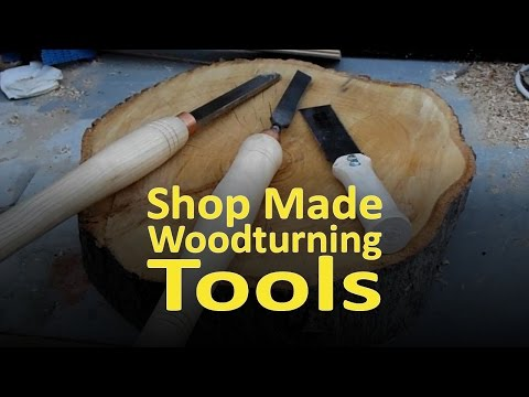 Making my own Woodturning Tools